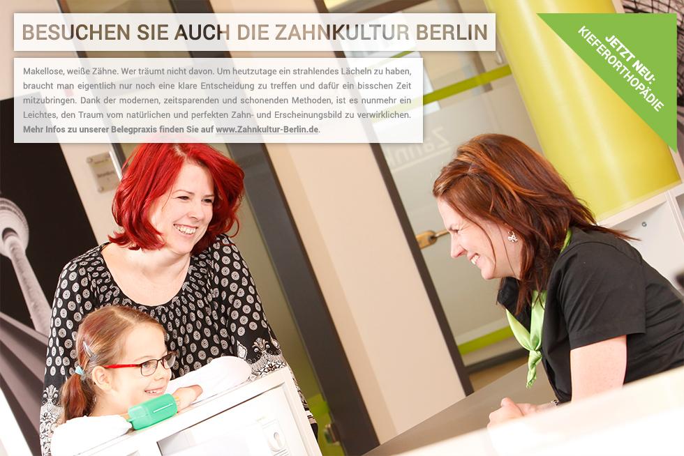 Besuchen Sie auch die Zahnkultur Berlin !